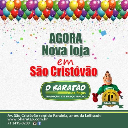 O Baratão - Nova loja em São Cristóvão!